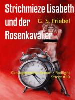 Strichmieze Lisabeth und der Rosenkavalier