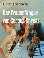 Der Frauenfänger von Corpus Christi