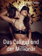 Das Callgirl und der Millionär
