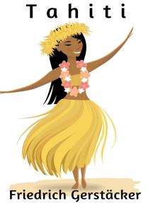 Tahiti: Südsee-Roman
