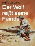 Der Wolf reißt seine Feinde