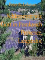Schlemmen wie Gott in Frankreich - Provence, Languedoc