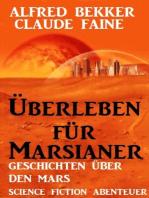 Überleben für Marsianer