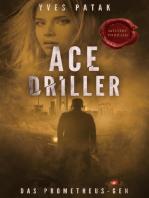 ACE DRILLER
