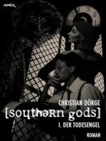 SOUTHERN GODS I