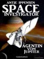 SPACE INVESTIGATOR - Agentin vom Jupiter