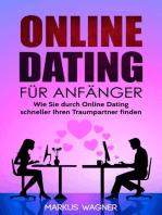 Online Dating für Anfänger