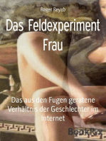 Das Feldexperiment Frau