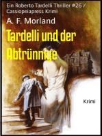 Tardelli und der Abtrünnige