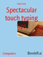 Spectacular touch typing tips