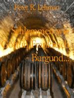 Schlemmen wie Gott in Frankreich - Burgund...