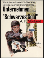 """Unternehmen """"Schwarzes Gold"""""""