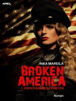 BROKEN AMERICA I