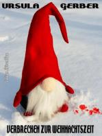 Verbrechen zur Weihnachtszeit