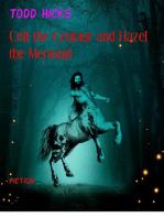 Colt the Centaur and Hazel the Mermaid