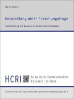 Entwicklung einer Forschungsfrage: Handreichung mit Beispielen aus der Hochschulpraxis