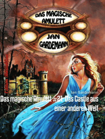 Das magische Amulett #21: Das Castle aus einer anderen Welt: Romantic Thriller