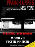 Mord zu festen Preisen (Mordkommission New York, Frank Harris, Band 5)