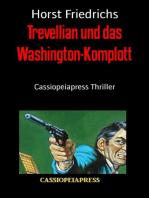 Trevellian und das Washington-Komplott