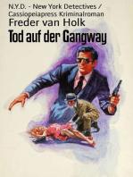 Tod auf der Gangway