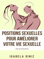 Positions sexuelles pour améliorer votre vie sexuelle