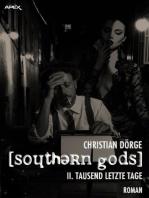 SOUTHERN GODS II
