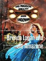 Brenda Logan und die Amazone