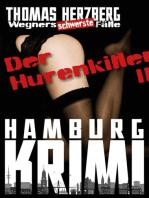 Der Hurenkiller - Das Morden geht weiter ...