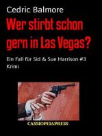 Wer stirbt schon gern in Las Vegas?