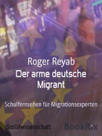 Der arme deutsche Migrant