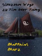 Siebzehn Wege zu Yin oder Yang