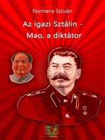 Az igazi Sztálin - Mao, a diktátor