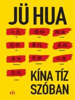 Kína tíz szóban