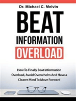 Beat Information Overload