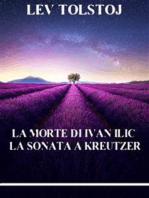La morte di Ivan Ilic. La sonata a Kreutzer