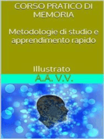Corso pratico di memoria - Metodologie di studio e apprendimento pratico - Illustrato