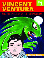 Vincent Ventura and the Mystery of the Chupacabras / Vincent Ventura y el misterio del chupacabras