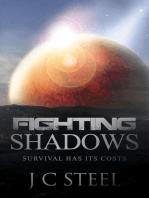 Fighting Shadows