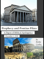 Prophecy and Pontius Pilate A Digest of Biblical Apologetics #1 (December 1, 2018)