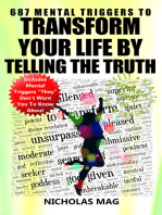 687 Mental Triggers to Transform Your Life by Telling the Truth