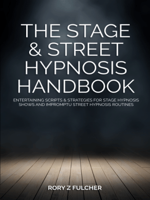 Beginners Hypnosis Handbook for Therapy and Stage