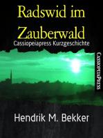 Radswid im Zauberwald