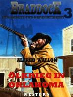 Ölkrieg in Oklahoma (Braddock 3)