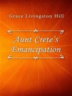 Aunt Crete's Emancipation