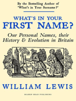 What's in Your First Name? Our Personal Names, their History and Evolution in Britain