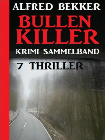 Krimi Sammelband Bullenkiller: 7 Thriller