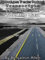 Apocalypse Theater Podcast Transcripts