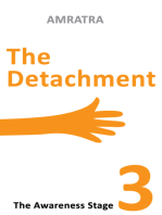 The Detachment The Awareness Stage