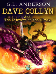 Dave Collyn And The Library of the Elves (Dave Collyn Series, Book 1)