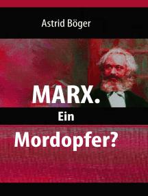Marx.: Ein Mordopfer?
